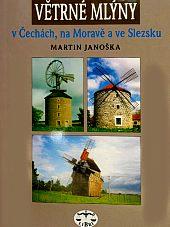 Větrné mlýny v Čechách, na Moravě a ve Slezsku