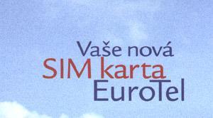 Vaše nová SIM karta EuroTel.